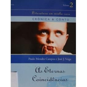 Livro As Eternas Coincidências Paulo Mendes E José J. Veiga