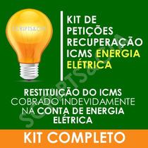 Kit Petições Icms Energia Elétrica Tust E Tusd Atualizado