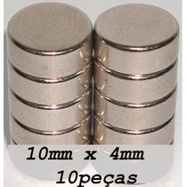Ima De Neodímio / Super Forte / 10mm X 4mm * 10 Peças*