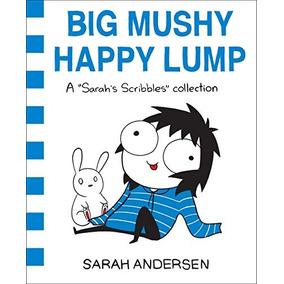 Libro Big Mushy Happy Lump - Nuevo