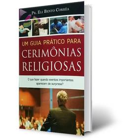 Livro Um Guia Prático Para Cerimônias Religiosas Cód. 35453