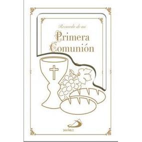 Recuerdo De Mi Primera Comunión: Libro De Oraciones (mis Pr