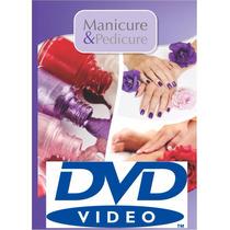 Curso 20 Dvds De Manicure E Pedicure Profissional + Brindes