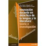 Innovacion Docente En Didactica De La Lengua - Nu;ez Delgado