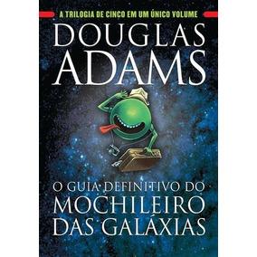 O Guia Definitivo Do Mochileiro Das Galaxias