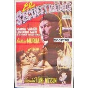 Afiche El Secuestrador María Vaner, Leonardo Favio 1958