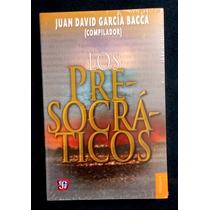 Libro: Los Presocráticos, Compilado Por David García Bacca