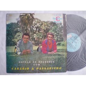 Lp - Canario E Passarinho / Gaiola De Sucessos / California