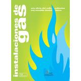 Instalaciones De Gas - Collavino - Berra