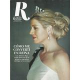 La Nación Revista_31-3-2013_maxima Zorreguieta Y Su Reinado