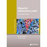 Manual De Adolescencia Y Salud - Pasqualini - Libro