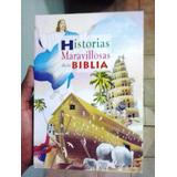 Historias Maravillosas De La Biblia