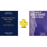Manual De Derecho. Romano Y Curso Derecho Civil. Parte Gral.