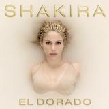 Cd Shakira - El Dorado