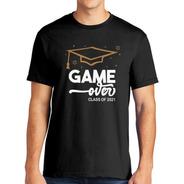 Playera Graduación - Game Over - Class Of - Juvenil/adulto