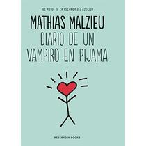 Libro Diario De Un Vampiro En Pijama - Nuevo