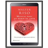 Colección De Libros Walter Riso + Regalo + 10 Libros