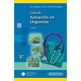 Guía De Actuación En Urgencias 5 Edicion / Panamericana