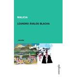 Malicia - Leandro Avalos Blacha