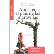 Alicia En El País De Las Maravillas Libros Juveniles Mayoreo
