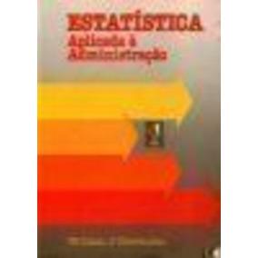 Estatística Aplicada A Administração William J. Stevensom