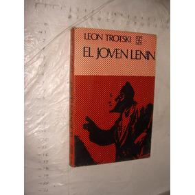 Libro El Joven Lenin , Leon Trotski , Año 1972 , 333 Paginas