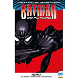 Batman Do Futuro Renascimento - Volume 1