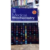 Medical Biochemistry - John Baynes - Marek Dominiczak 2ª Ed.