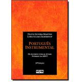 Português Instrumental: De Acordo Com As Normas Atuais Da A