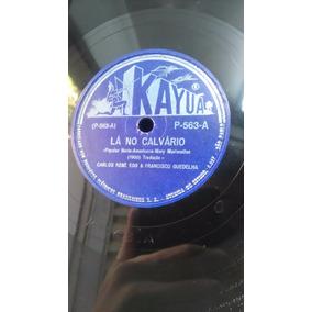 Disco 78 Rpm - Evangélico - Carlos René Egg - Grupo Coral J.