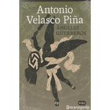 Ángeles Guerreros - Antonio Velasco Piña (libro Nuevo)