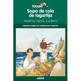 Sopa De Cola De Lagartija; Marta Gene Camps Envío Gratis