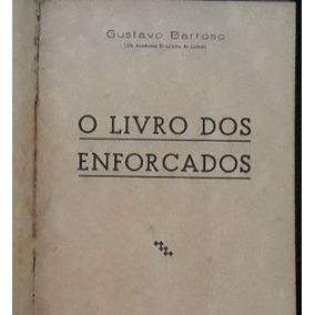Os Enforcados Gustavo Barroso