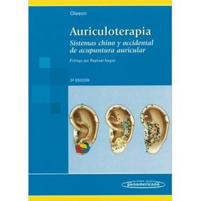 Auriculoterapia Sistemas Chino Y Occidental De Acupuntura