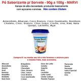 15 Pó Saborizante P/sorvete 100g-marvi- Sabores Na Descrição
