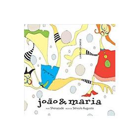 Joao E Maria - Com Cd - Cosac E Naify
