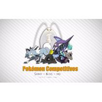 Pokémon Para Sol Y Luna Sun & Moon Personalizados 6ivs Shiny