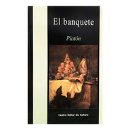 El Banquete - Platón - Cec