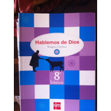 Libro Hablemos De Dios Sm 8° Básico