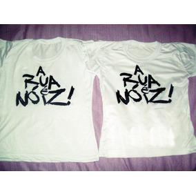Camiseta A Rua É Nóis Frente E Verso Babylook Feminina