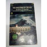 Arthur C. Clarke El Desafio Del Mar - En Inglés - 1968