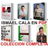 Ismael Cala Todos Sus 6 Libros + Despierta Con Cala Pdf
