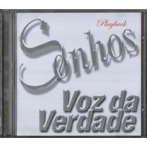 Playback Voz Da Verdade - Sonhos (original)
