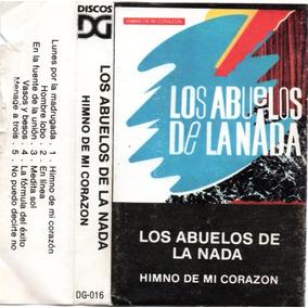 Los Abuelos De La Nada - Himno De Mi Corazon - Cassette Orig