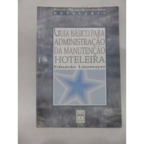 Livro Guia Básico Para Administração Da Manutenção Hoteleira