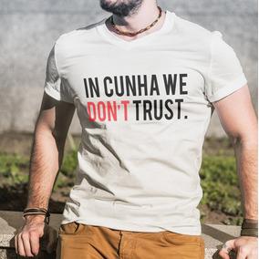 Camiseta In Eduardo Cunha We Don