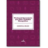 Técnicas De Apresentação Para Tccs E Trabalhos Monográfi