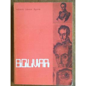 Bolívar - Indalecio Liévano Aguirre