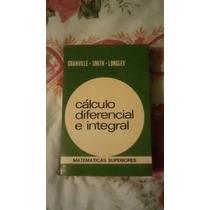 Libro Cálculo Diferencial E Integral,granville-smith-longley