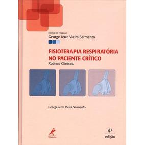 Fisioterapia Respiratória No Paciente Crítico -